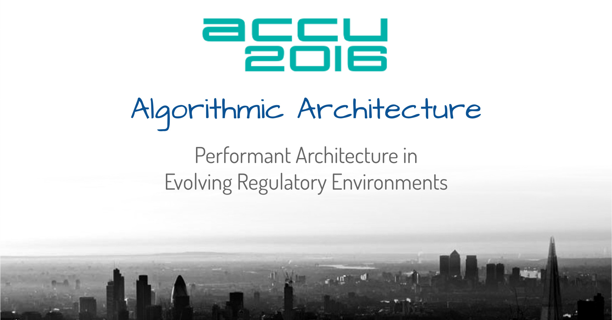 ACCU 2016: Algorithmic Architecture
